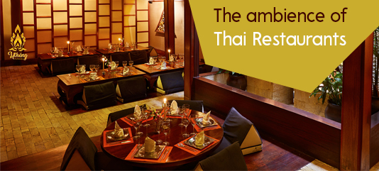 the ambience of thai restaurants